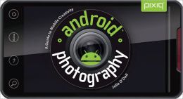 Android Photography: A Guide to Mobile Creativity