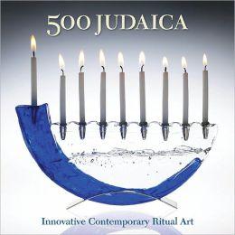 500 Judaica: Innovative Contemporary Ritual Art (PagePerfect NOOK Book)