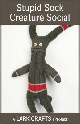 Stupid Sock Creature Social eProject