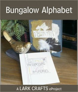 Bungalow Alphabet eProject from Hand Lettering (PagePerfect NOOK Book)