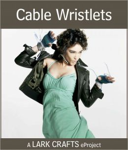 Cable Wristlets eProject