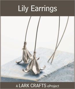 Lily Earrings eProject from Metal Clay Origami Jewelry (PagePerfect NOOK Book)