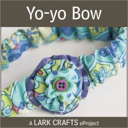 Yo-yo Bow eProject from Sweet Booties (PagePerfect NOOK Book)