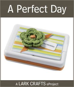 A Perfect Day eProject from Thank You Notes (PagePerfect NOOK Book)