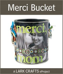Merci Bucket eProject from Thank You Notes (PagePerfect NOOK Book)