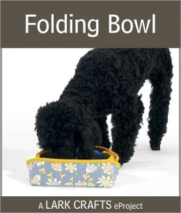 Folding Bowl eProject from You Lucky Dog (PagePerfect NOOK Book)