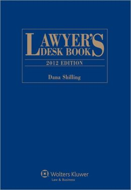 Lawyer's Desk Book, 2012 Edition