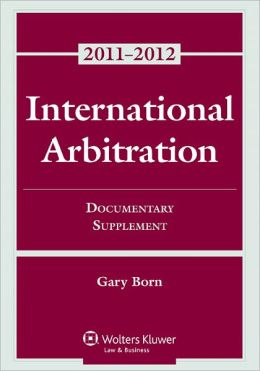 International Arbitration: Documentary Supplement