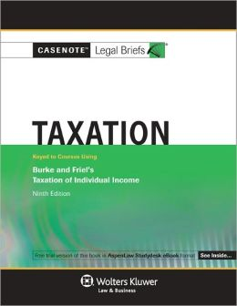 Taxation: Burke and Friel 9E