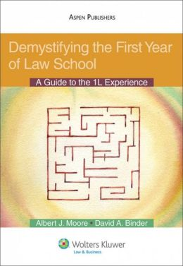 Demystifying the First Year: A Guide to the 1L Experience.