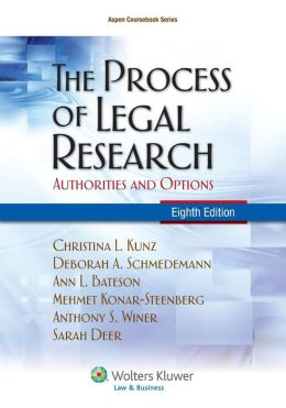 The Process of Legal Research; Authorities and Options