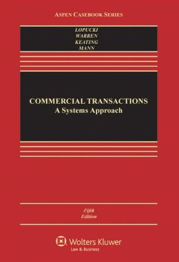 Commercial Transactions: A Systems Approach