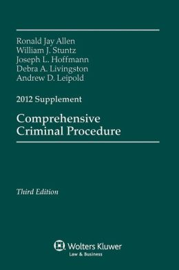 Comprehensive Criminal Procedure 2012 Case Supplement