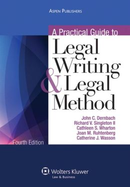 Practical Guide Legal Writing & Method 4E