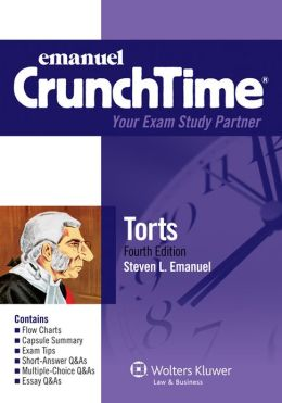CrunchTime: Torts, 4E
