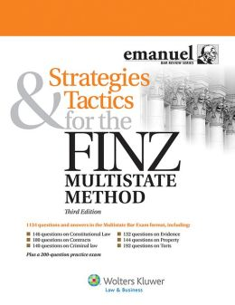 Strategies & Tactics for the FINZ Multistate Method (Multistate Bar Exam), Third Edition