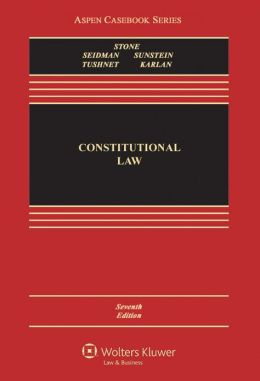 Constitutional Law, Seventh Edition
