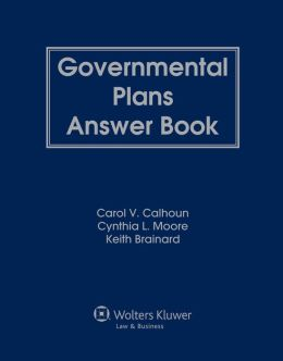 Governmental Plans Answer Book, Third Edition