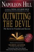 Book Cover Image. Title: Outwitting the Devil:  The Secret to Freedom and Success, Author: Napoleon Hill