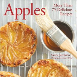 Apples: More Than 75 Delicious Recipes (PagePerfect NOOK Book)