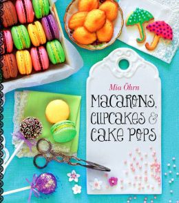 Macarons, Cupcakes & Cake Pops (PagePerfect NOOK Book)
