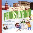 Book Cover Image. Title: The Twelve Days of Christmas in Pennsylvania, Author: Martha Peaslee Levine