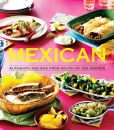 Book Cover Image. Title: Mexican:  Authentic Recipes from the South of the Border, Author: Pamela Clark