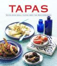Book Cover Image. Title: Tapas:  Tantalizing Small Plates from the Mediterranean, Author: Pamela Clark