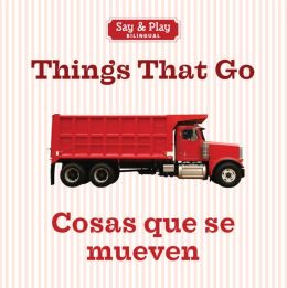 Things That Go/Cosas que se mueven