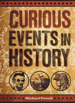 Curious Events in History