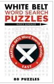 Book Cover Image. Title: White Belt Word Search Puzzles, Author: Patrick Blindauer