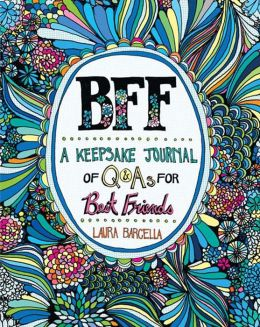 BFF: A Keepsake Journal of Q&As for Best Friends