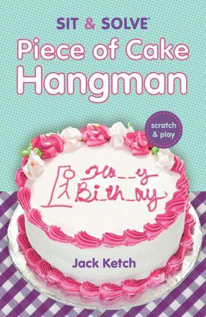 Scratch & Solve Piece of Cake Hangman