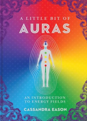 A Little Bit of Auras: An Introduction to Energy Fields