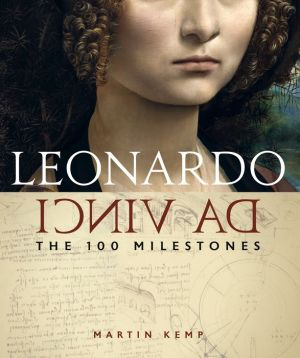 Book Leonardo da Vinci: The 100 Milestones