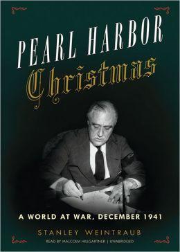 Pearl Harbor Christmas: A World at War, December 1941