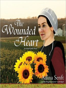 The Wounded Heart (Amish Quilt Series #1)