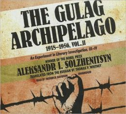 The Gulag Archipelago, 1918-1956 : An Experiment in Literary Investigation, III-IV: Library Edition