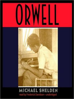 Orwell: The Authorized Biography