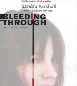 Bleeding Through: A Rachel Goddard Mystery