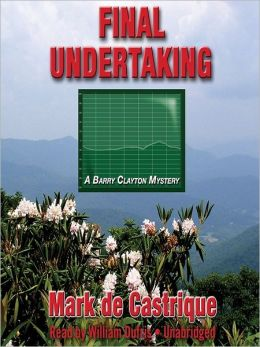 Final Undertaking: Burryin' Barry Mystery Series, Book 4