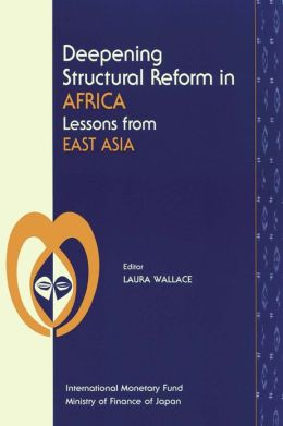 Deepening Structural Reform in Africa: Lessons from East Asia