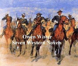 Owen Wister: seven novels