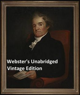 Webster's Unabridged Dictionary: Vintage Edition