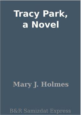 Tracy Park, a Novel
