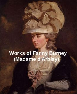 Works of Fanny Burney (Madame D'Arblay), Precursor to Jane Austen
