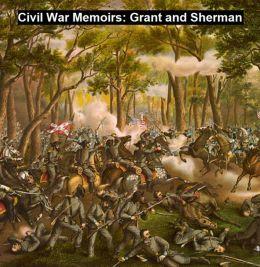 Civil War Memoirs: Grant and Sherman