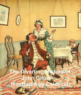 The Diverting History of John Gilpin, illustrated