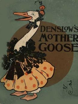 Denslow's Mother Goose, Illustrated