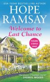 Book Cover Image. Title: Welcome to Last Chance (Last Chance Series #1), Author: Hope Ramsay